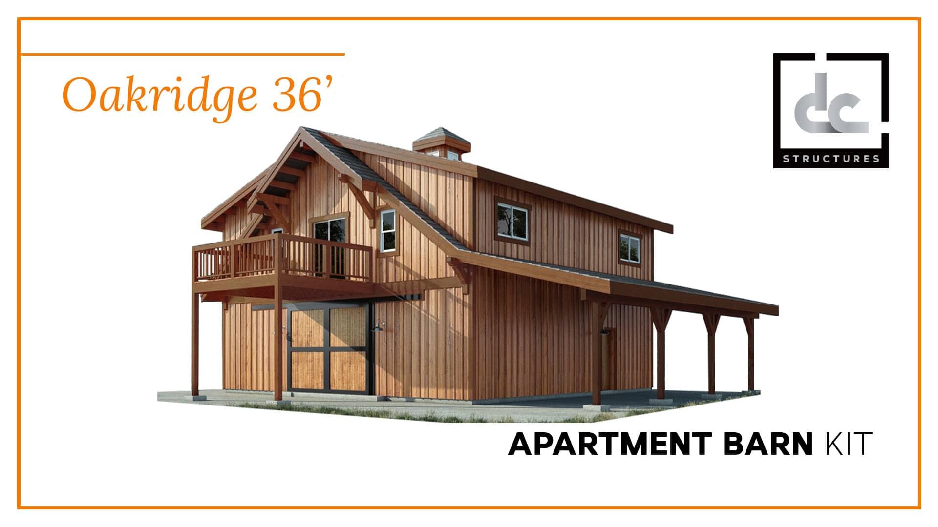 Oakridge Apartment Barn Kit 36\' - Barn Home Kit - DC Structures