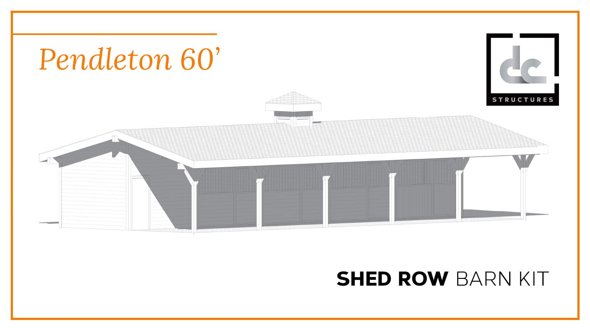 Pendleton Shed Row Barn Kit 60 DC Structures