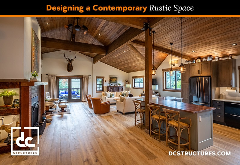 Designing a Contemporary Rustic Space